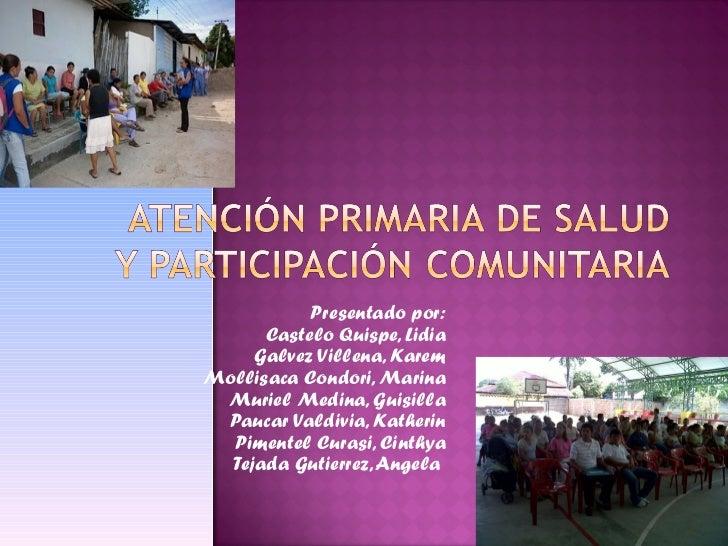 Presentado por: Castelo Quispe, Lidia Galvez Villena, Karem Mollisaca Condori, Marina Muriel Medina, Guisilla Paucar Valdi...