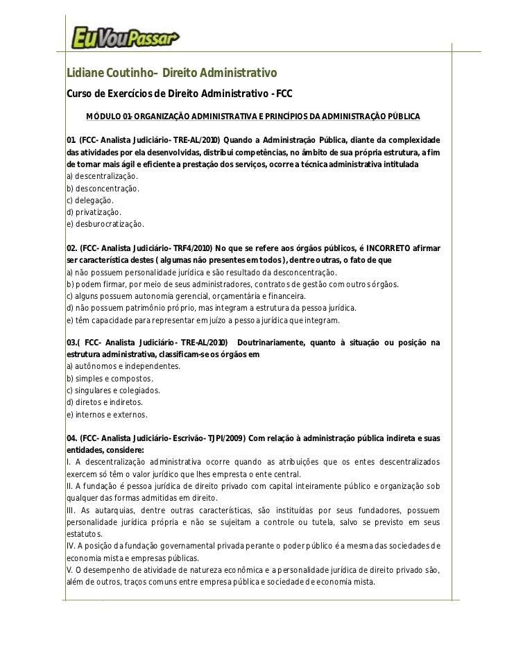 Lidiane Coutinho– Direito AdministrativoCurso de Exercícios de Direito Administrativo - FCC     MÓDULO 01- ORGANIZAÇÃO ADM...