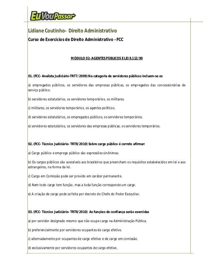Lidiane Coutinho– Direito AdministrativoCurso de Exercícios de Direito Administrativo - FCC                              M...
