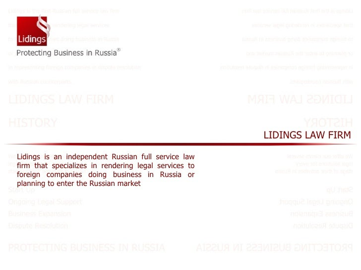 Lidings is an independent Russian full service law firm that specializes in rendering legal services to foreign companies ...