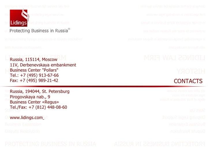 Russia,  194044 ,  St. Petersburg Pirogovskaya nab., 9 Business Center  « Regus »   Tel./Fax: +7 (812) 448-08-60 www.lidin...