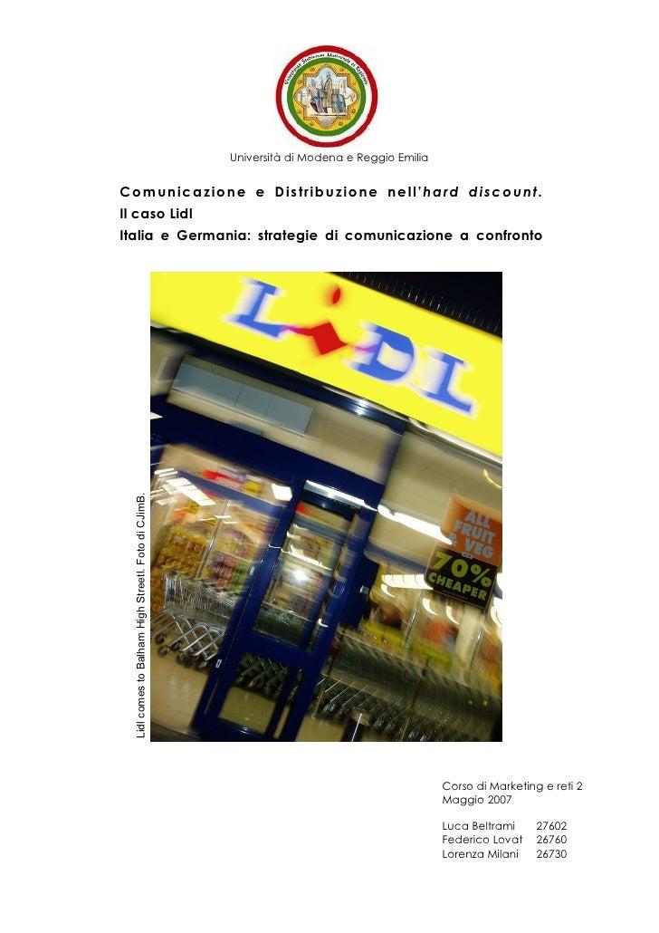 Università di Modena e Reggio Emilia   Co munic azio ne e Distribuzio ne ne ll'hard disc o unt. Il caso Lidl Italia e Germ...