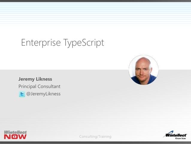 Consulting/Training Enterprise TypeScript