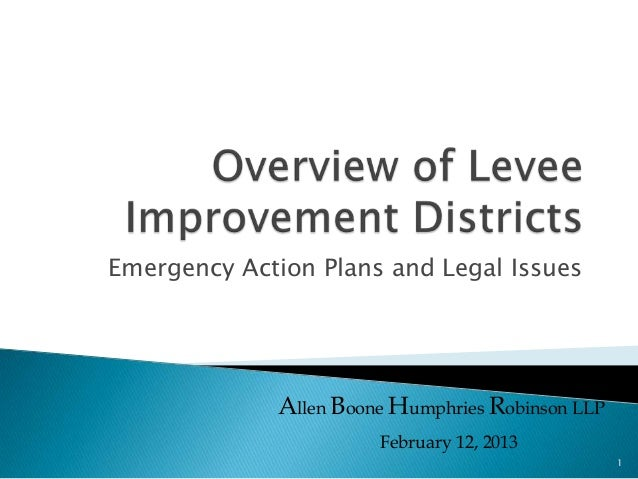 Emergency Action Plans and Legal Issues             Allen Boone Humphries Robinson LLP                       February 12, ...