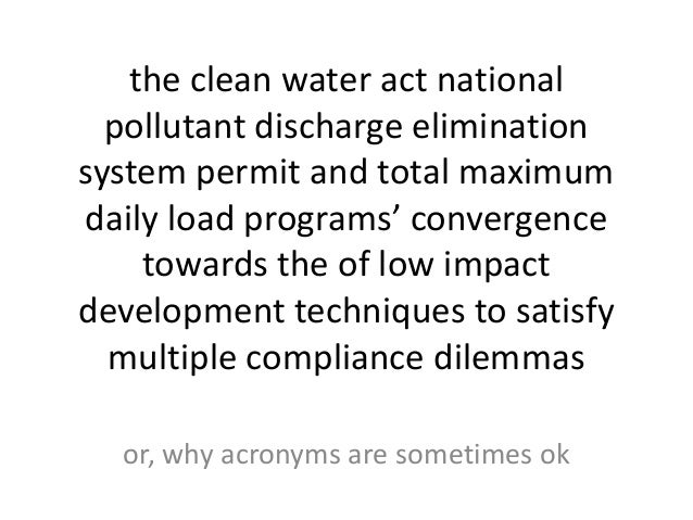 the clean water act national pollutant discharge elimination system permit and total maximum daily load programs' converge...