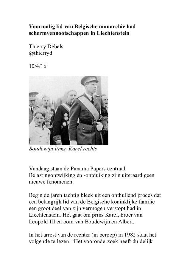 Voormalig lid van Belgische monarchie had schermvennootschappen in Liechtenstein Thierry Debels @thierryd 10/4/16 Boudewij...