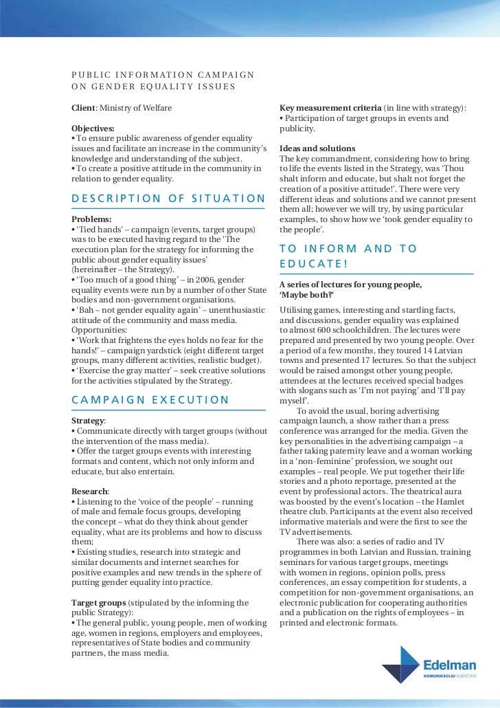 Corporate sustainability & responsibility 2007 / 3rd Place / Sabiedrības informēšanas kampaņa par dzimumu līdztiesības jautājumiem Slide 3