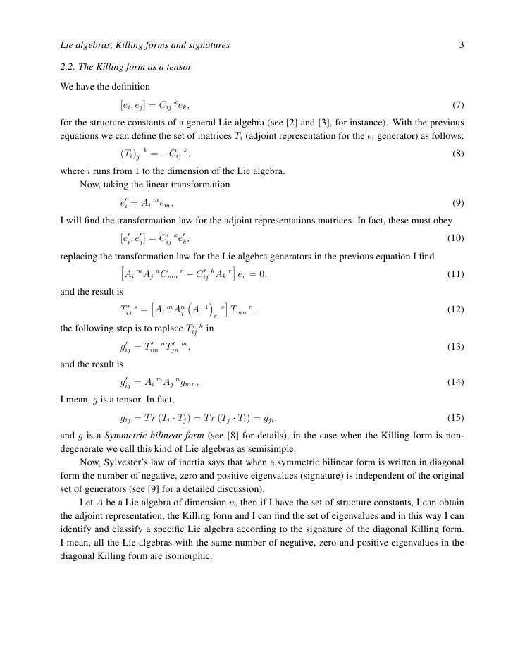 Lie Algebras, Killing Forms And Signatures