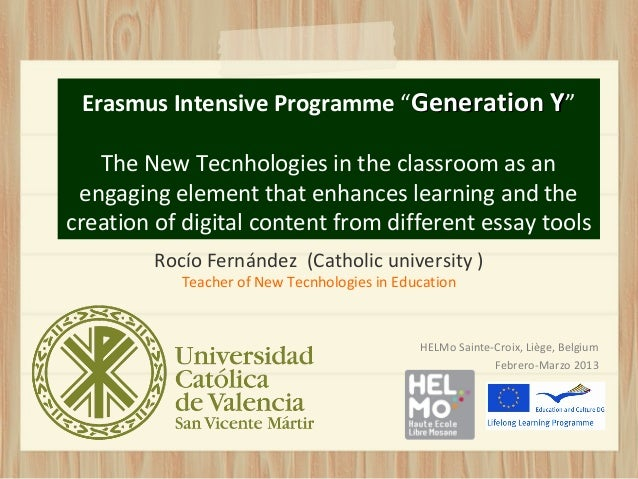 """Erasmus Intensive Programme """"Generation Y""""   The New Tecnhologies in the classroom as an engaging element that enhances le..."""