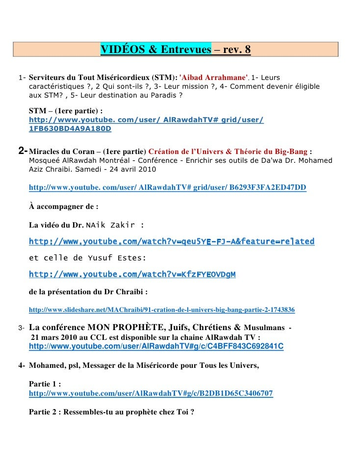 VIDÉOS & Entrevues – rev. 8  1- Serviteurs du Tout Miséricordieux (STM): 'Aibad Arrahmane', 1- Leurs    caractéristiques ?...