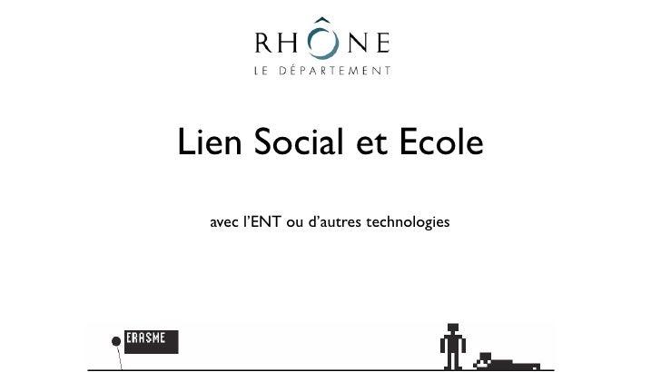 Lien Social et Ecole   avec l'ENT ou d'autres technologies