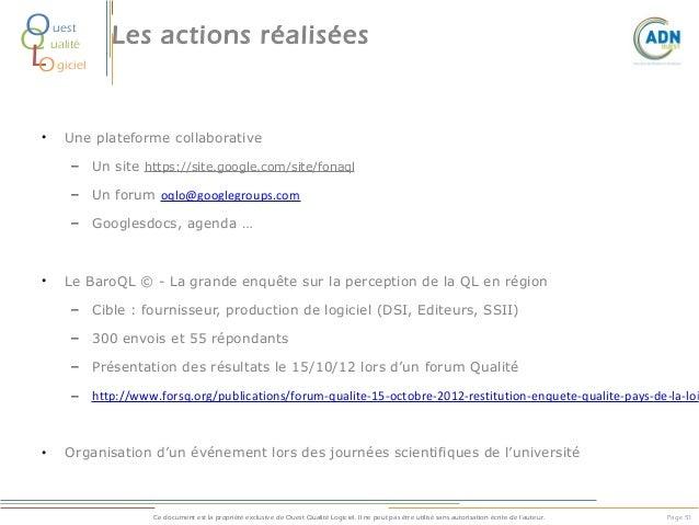 O Q L O  uest ualité  •  Les actions réalisées  giciel  Une plateforme collaborative – Un site https://site.google.com/sit...