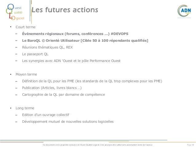 O Q L O  uest ualité  •  Les futures actions  giciel Court terme  – –  Le BaroQL © Orienté Utilisateur [Cible 50 à 100 rép...