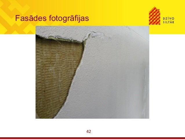 42Fasādes fotogrāfijas