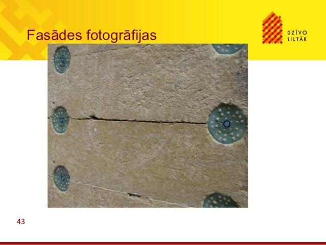 43Fasādes fotogrāfijas