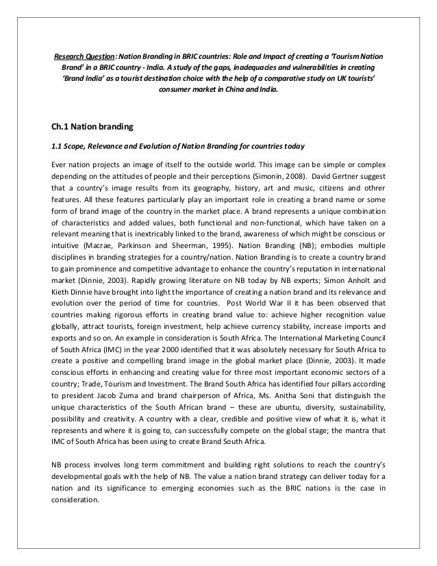 Research Question: Nation Branding in BRIC countries: Role and Impact of creating a 'Tourism Nation  Brand' in a BRIC coun...