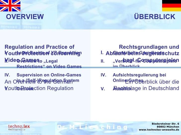Rechtsanwalt Dr. M. Liesching Dr. M. L i e s c h i n g Biedersteiner Str. 6 80802 München www.technolex-anwaelte.de OVERVI...