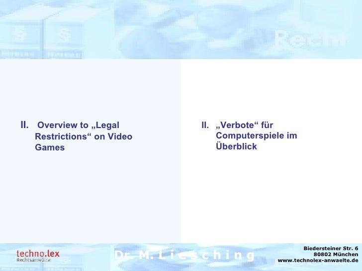 """Rechtsanwalt Dr. M. Liesching Dr. M. L i e s c h i n g Biedersteiner Str. 6 80802 München www.technolex-anwaelte.de II. """"V..."""
