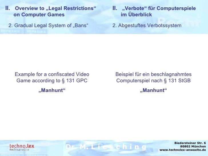 Rechtsanwalt Dr. M. Liesching Dr. M. L i e s c h i n g Biedersteiner Str. 6 80802 München www.technolex-anwaelte.de 2. Abg...