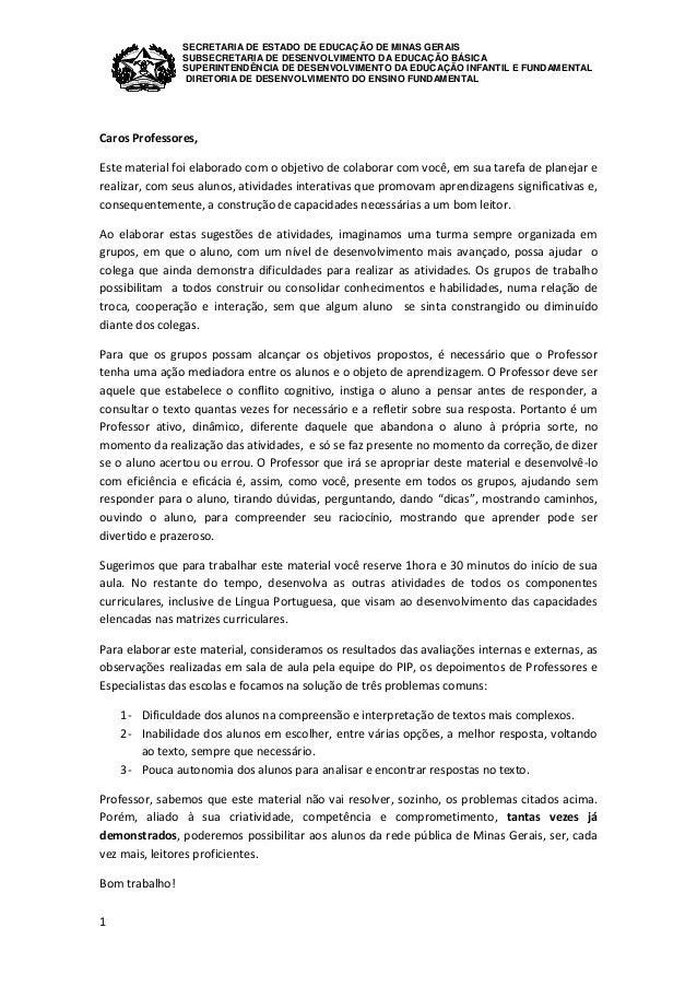 SECRETARIA DE ESTADO DE EDUCAÇÃO DE MINAS GERAIS  SUBSECRETARIA DE DESENVOLVIMENTO DA EDUCAÇÃO BÁSICA  SUPERINTENDÊNCIA DE...