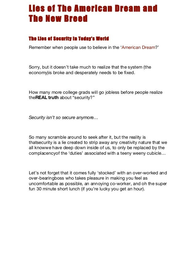 Lies of The American Dream andThe New BreedThe Lies of Security In Today's WorldRemember when people use to believe in the...