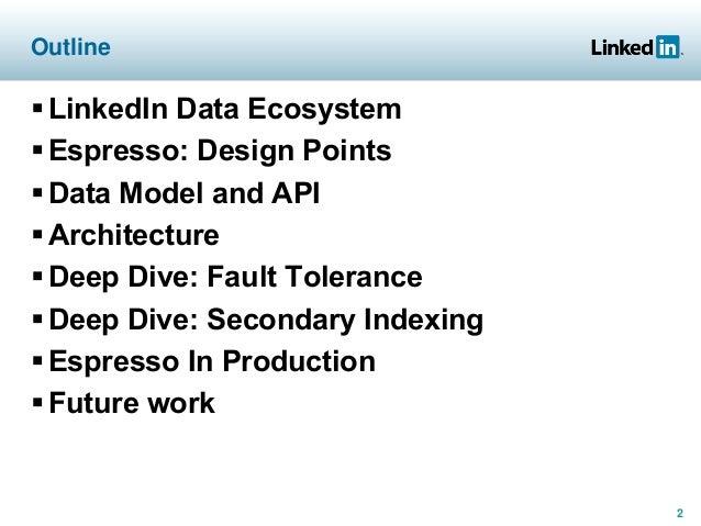 Espresso: LinkedIn's Distributed Data Serving Platform (Talk) Slide 2