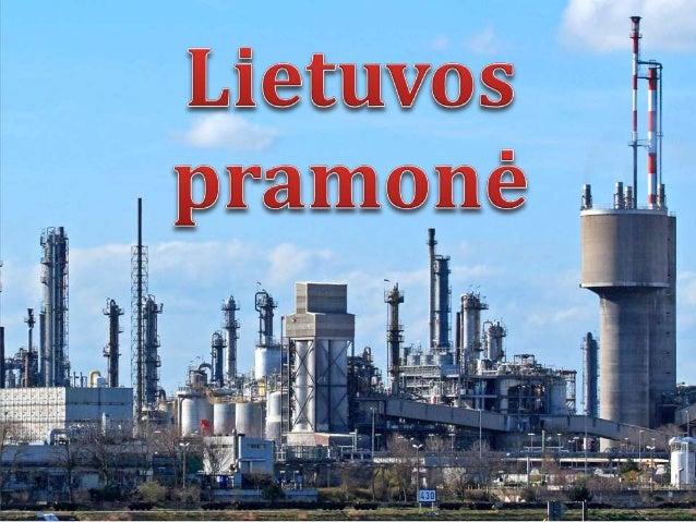 • Pramonė • Pagrindinės pramonės šakos • Maisto pramonė • Pieno produktų gamybos įmonės • Alaus daryklos • Lengvoji pramon...