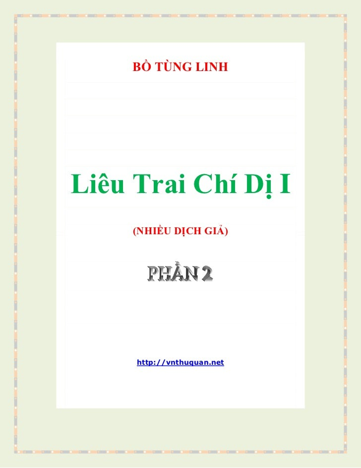 BỒ TÙNG LINHLiêu Trai Chí Dị I(NHIỀU DỊCH GIẢ)http://vnthuquan.netTrung HoaLiêu Trai Chí DịNGUYỄN HUỆ CHI dịchTiên Ông Họ ...