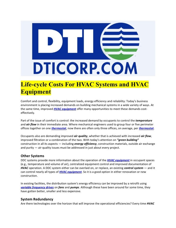 Life-cycle Costs For HVAC Systems and HVACEquipmentComfort and control, flexibility, equipment loads, energy efficiency an...