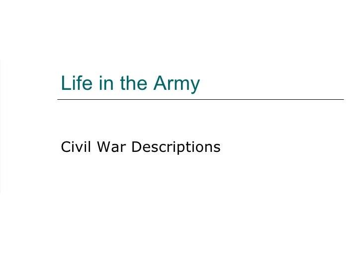 Life in the Army Civil War Descriptions