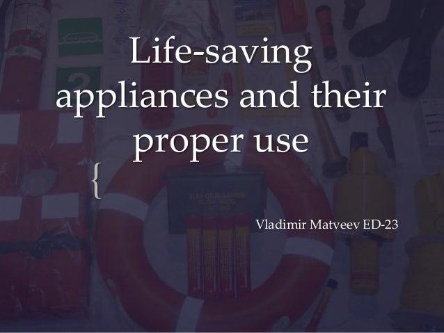 Life-saving appliances and their proper use  { Vladimir Matveev ED-23