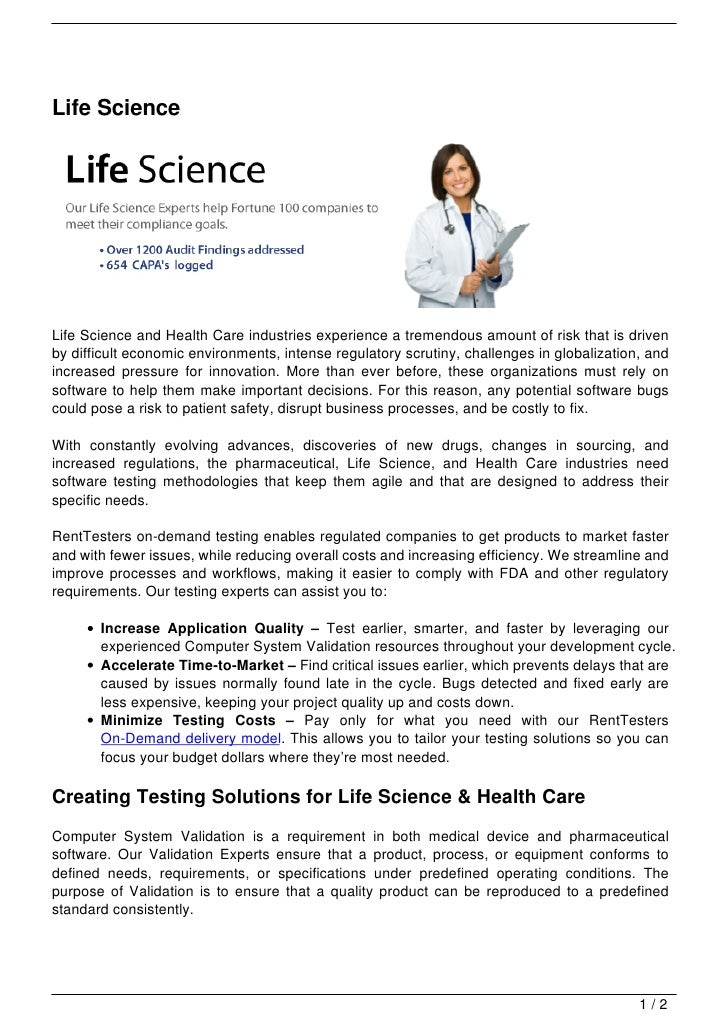 Life ScienceLife Science and Health Care industries experience a tremendous amount of risk that is drivenby difficult econ...
