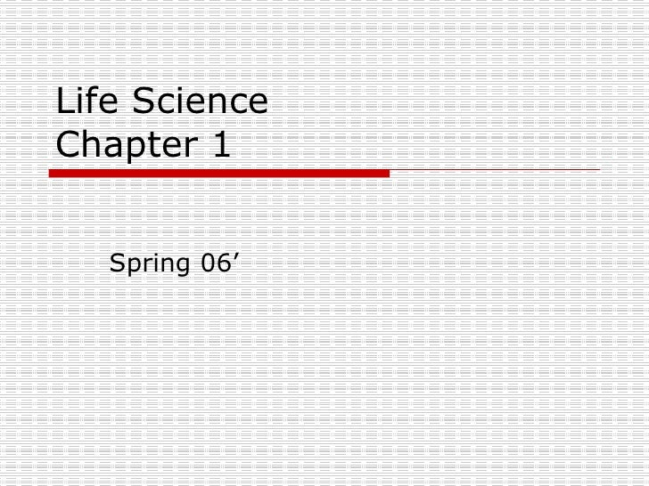 Life Science Chapter 1  Spring 06'