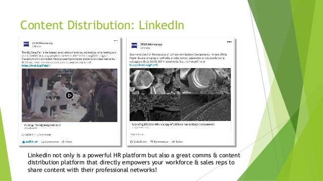 Content Distribution: LinkedIn LinkedIn not only is a powerful HR platform but also a great comms & content distribution p...