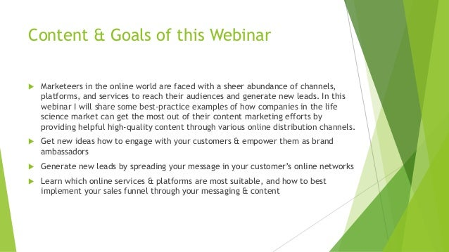 Content & Goals of this Webinar u Marketeers in the online world are faced with a sheer abundance of channels, platforms, ...