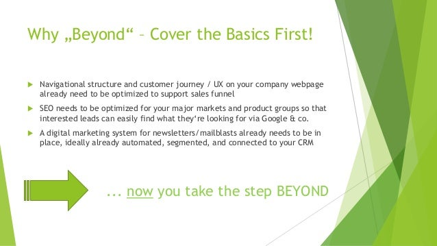 """Why """"Beyond"""" – Cover the Basics First! u Navigational structure and customer journey / UX on your company webpage already ..."""