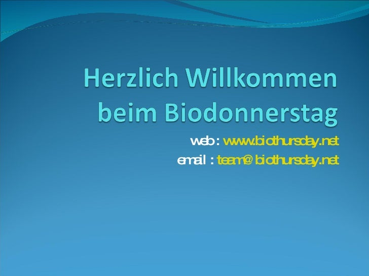 web :  www.biothursday.net email :  [email_address]