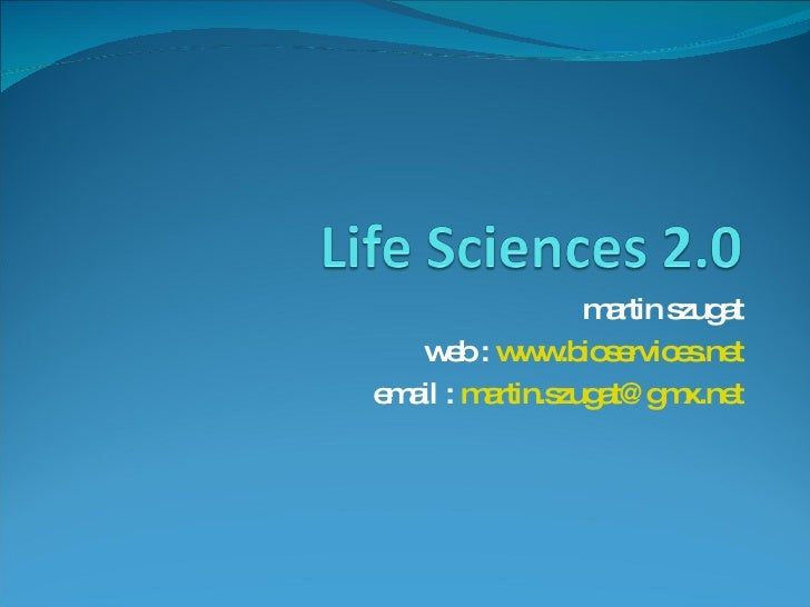 martin szugat web :  www.bioservices.net email :  [email_address]