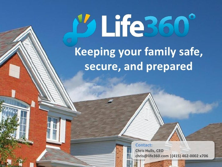 Keeping your family safe,   secure, and prepared                Contact:            Chris Hulls, CEO            chris@life...