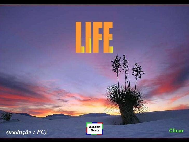 LIFE Clicar (tradução : PC)