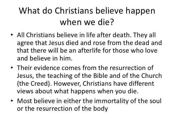 christian beliefs about life after death essay gallery ascending  life after death christianity