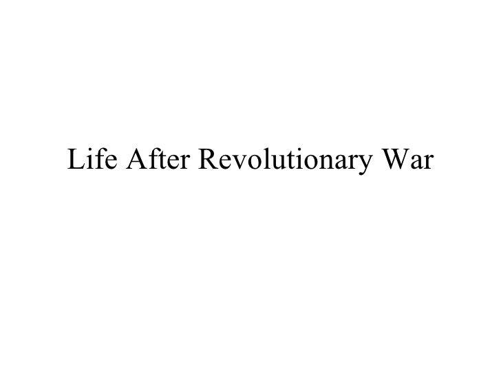Life After Revolutionary War