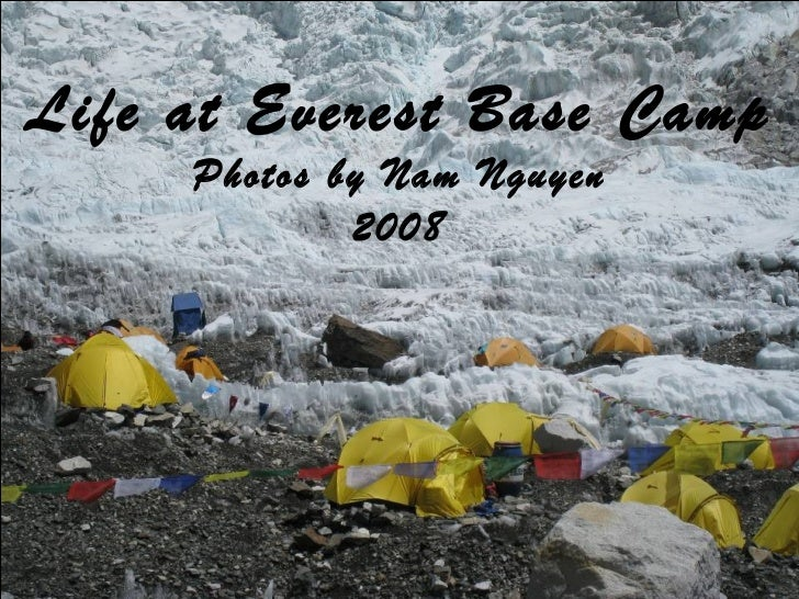 Life at Everest Base Camp Photos by Nam Nguyen 2008