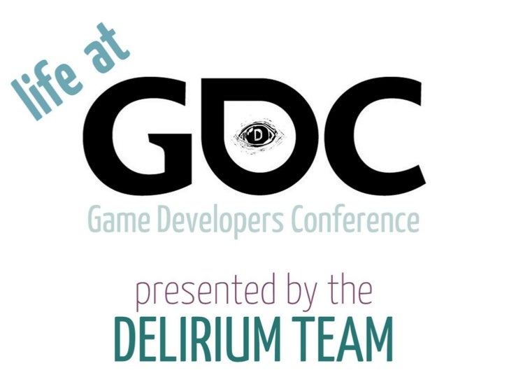 Life at GDC - Tech Forum Presentation