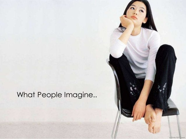 What People Imagine..