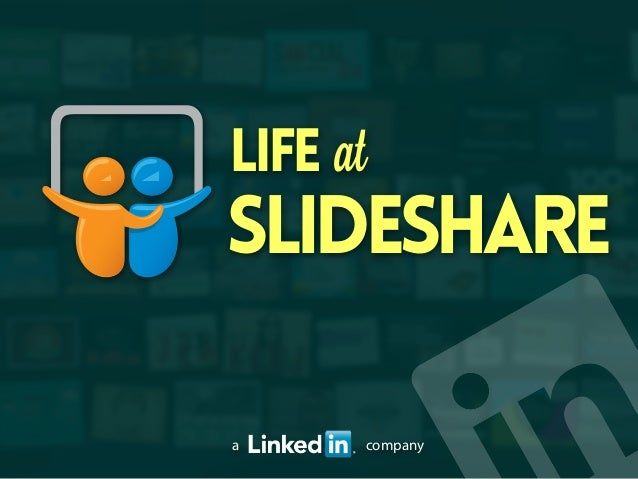 SlideShare a company atLife