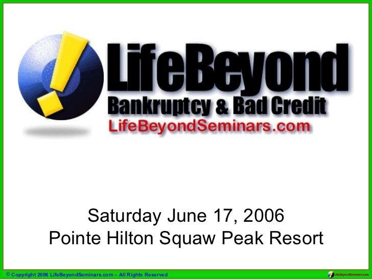 Saturday June 17, 2006 Pointe Hilton Squaw Peak Resort