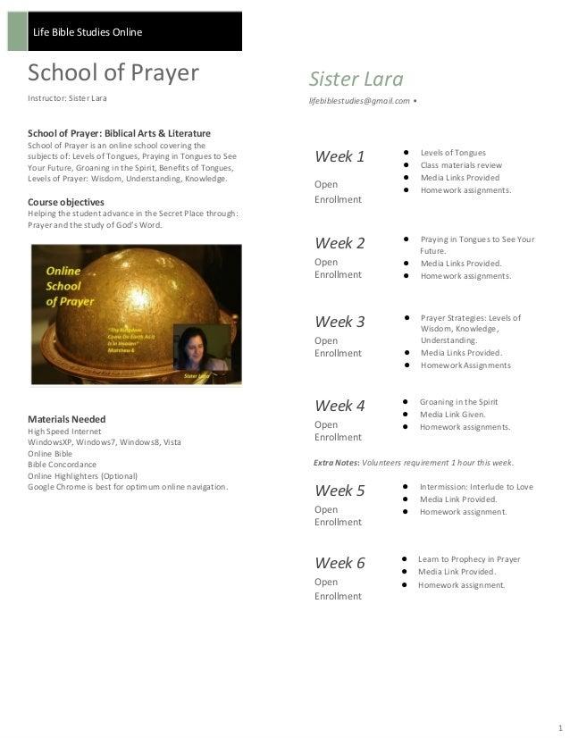 Life Bible Studies Online  School of Prayer Instructor: Sister Lara  Sister Lara lifebiblestudies@gmail.com •  School of P...