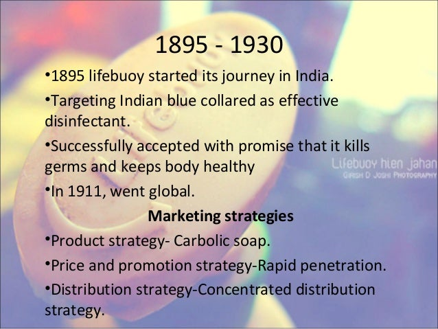 soap penetration in india In india, lifebuoy red is still generating most of the growth for the brand while some other soap brands with multiple variants have not gained incremental household penetration.