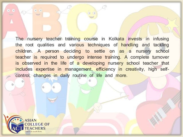 Life changing experience with nursery teacher training Slide 3